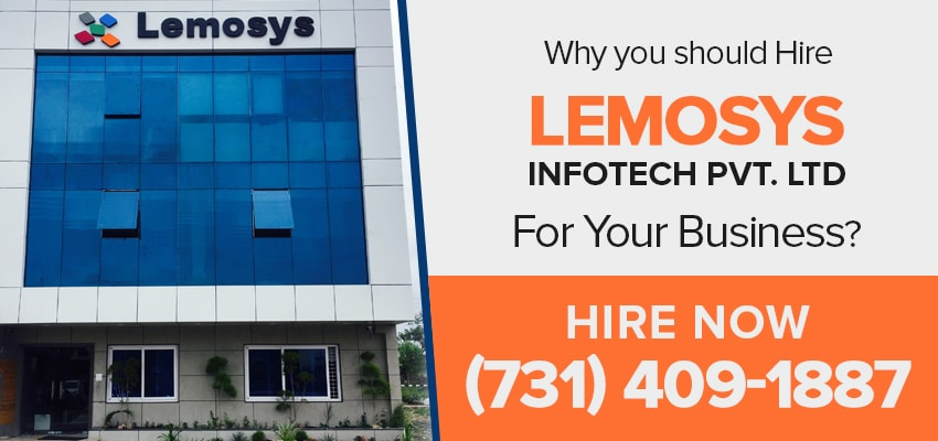 Why you should Hire Lemosys Infotech for your Business?
