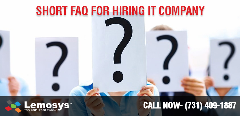 What Questions should you Ask When Hiring Any IT Company?