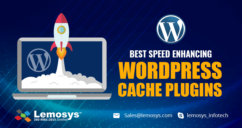 5 Best WordPress Cache Plugins You Need To Speed Up Website