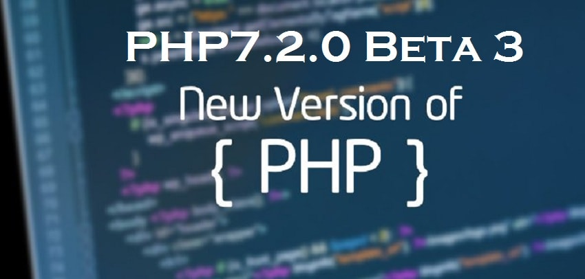 Known to Features of the latest update of PHP7.2.0 version Beta 3
