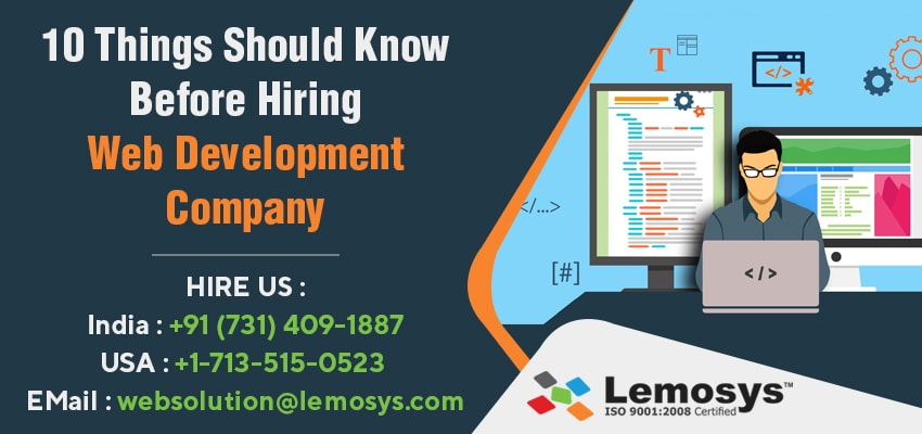 Things Should Know Before Hiring Website Development Company